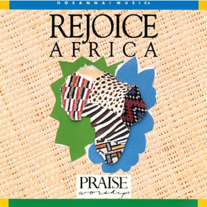 Lionel Peterson & Integrity's Hosanna! Music - Praise the Lord All Nations