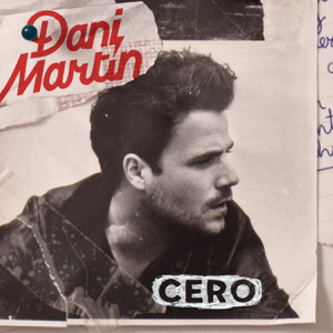 Dani Martín - Cero