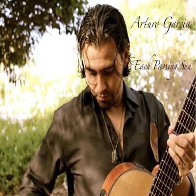 Each Passing Sun - Arturo Garcia