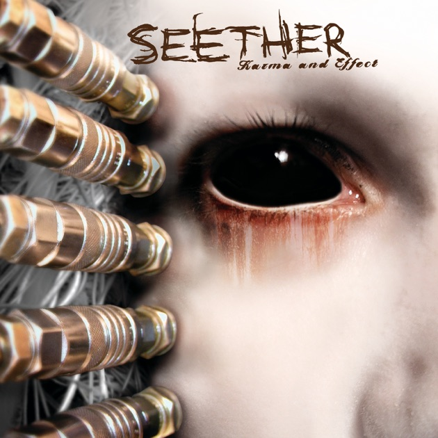 karma and effect by seether