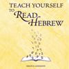 Ethelyn Simon & Joseph Anderson - Teach Yourself to Read Hebrew (Unabridged)  artwork