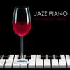 Jazz Piano Restaurant Music - Dinner Solo Piano Bar Songs & Atmosphere Background Music - Restaurant Music Academy