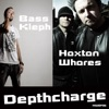 Depth Charge - Single, Hoxton Whores & Bass Kleph