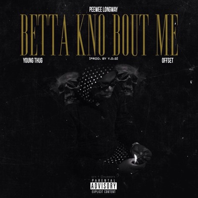 Know Bout Me (feat. Young Thug & Offset) - Single MP3 Download