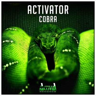 Cobra (Extended Mix) - Single - Activator