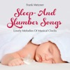 Sleep- And Slumber Songs: Lovely Melodies of Musical Clocks, Frank Metzner