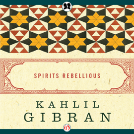 Spirits Rebellious (Unabridged) audiobook