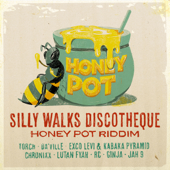 Silly Walks Discotheque Presents Honey Pot Riddim