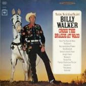 Billy Walker - Come a Little Bit Closer