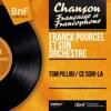 Tom Pillibi / Ce soir-là (Mono version) - Single, Franck Pourcel and His Orchestra