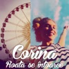 Roate Se Intoarce - Single, Corina
