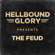 The Feud - Hellbound Glory