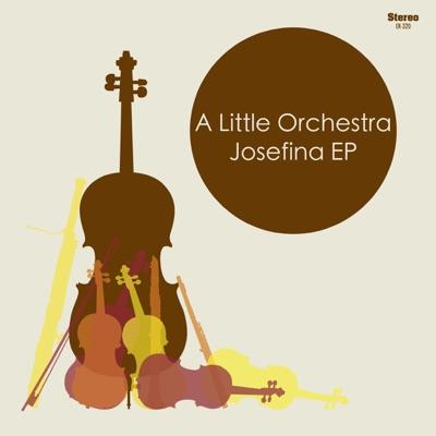 Josefina - EP - A Little Orchestra