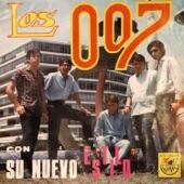 Los 007 - Yo la Quiero Más