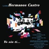 Los Hermanos Castro - Me Trae Herido (Yeh, Yeh)