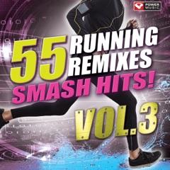 55 Smash Hits! - Running Remixes, Vol. 3