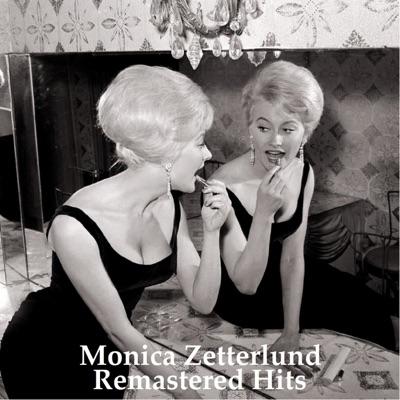 Remastered Hits (All Tracks Remastered 2014) - Monica Zetterlund