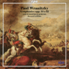Wranitzky: Symphonies, Opp. 31 & 52 - Howard Griffiths & North German Radio Philharmonic Orchestra