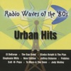 Radio Waves of the 80's - Urban Hits