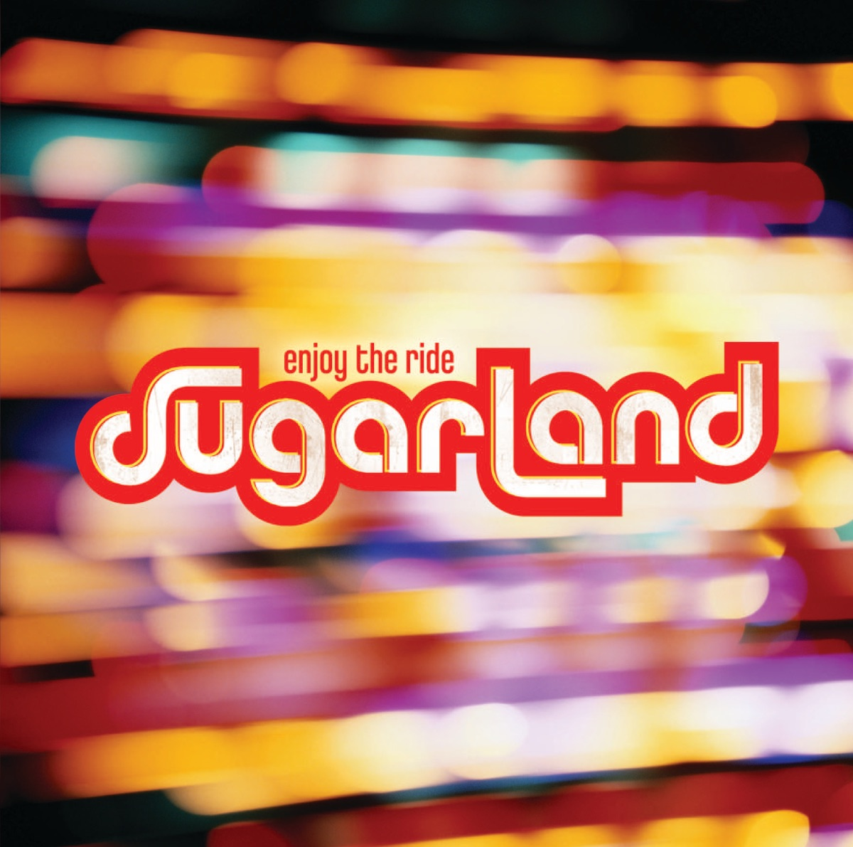 Enjoy the Ride Sugarland CD cover