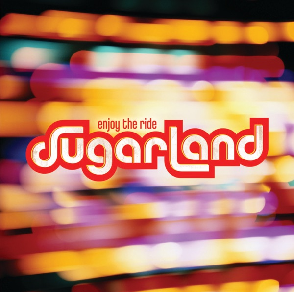 Sugarland - Everyday America