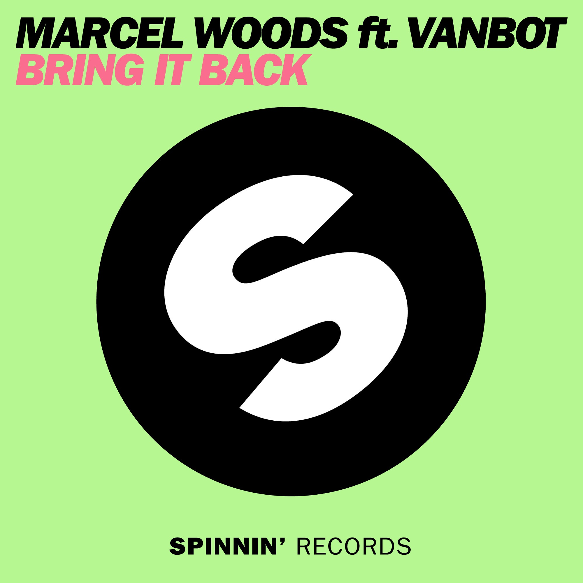 Bring It Back (feat. Vanbot)