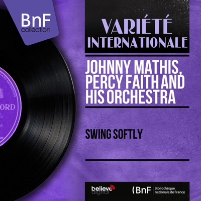 Swing Softly (Mono Version) - Johnny Mathis