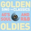 Golden Oldies Karaoke Sing the Classics 60 s Soul and R B Backing Tracks
