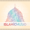 The Best of Islamic Music, Vol. 1 - Various Artists