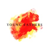 Typhoon - Young Fathers
