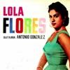 El Lerele (feat. Antonio González), Lola Flores
