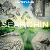 Searchin - Single, Matisyahu