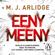 M. J. Arlidge - Eeny Meeny (Unabridged)