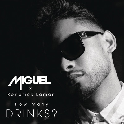 How Many Drinks? (feat. Kendrick Lamar) - Single MP3 Download