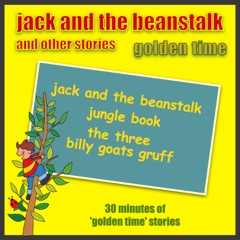 Jack and the Beanstalk and Other Stories - Golden Time