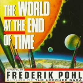 The World at the End of Time (Unabridged) audiobook