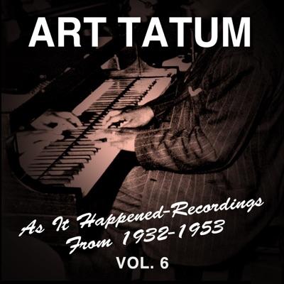 As It Happened: Recordings from 1932-1953, Vol. 6 - Art Tatum