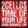 Time of Your Life (Good Riddance) (Live) - Single ジャケット写真