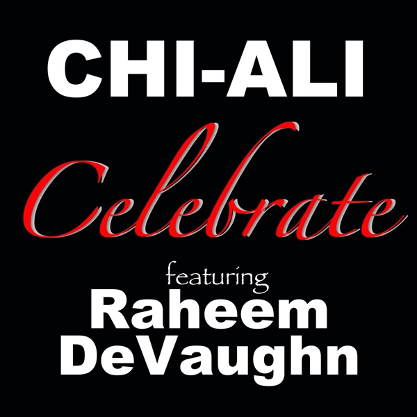 Celebrate (feat. Raheem DeVaughn) - Single