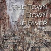 The Town Down the River: Collected Poems of Edwin Arlington Robinson, Book 3 (Unabridged)