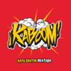 Kaboom Mixtape - Kafu Banton