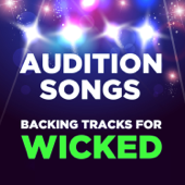 Audition Songs: Backing Tracks For Wicked-ProSound Karaoke Band