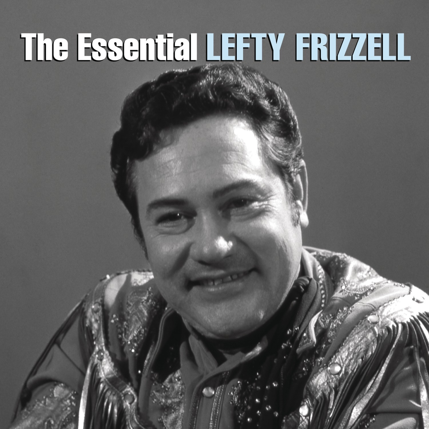 The Essential Lefty Frizzell