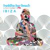 Buddha-Bar Beach - Buddha-Bar