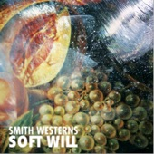 Smith Westerns - 3AM Spiritual