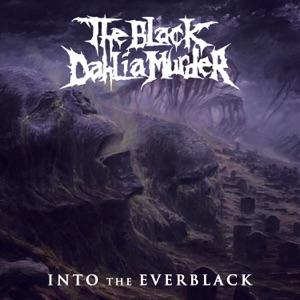 The Black Dahlia Murder - Into the Everblack