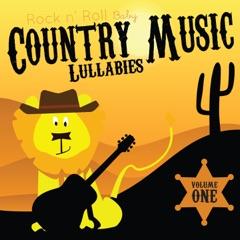 Country Music Lullabies, Vol. 1
