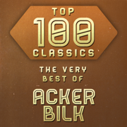 Top 100 Classics - The Very Best of Acker Bilk - Acker Bilk
