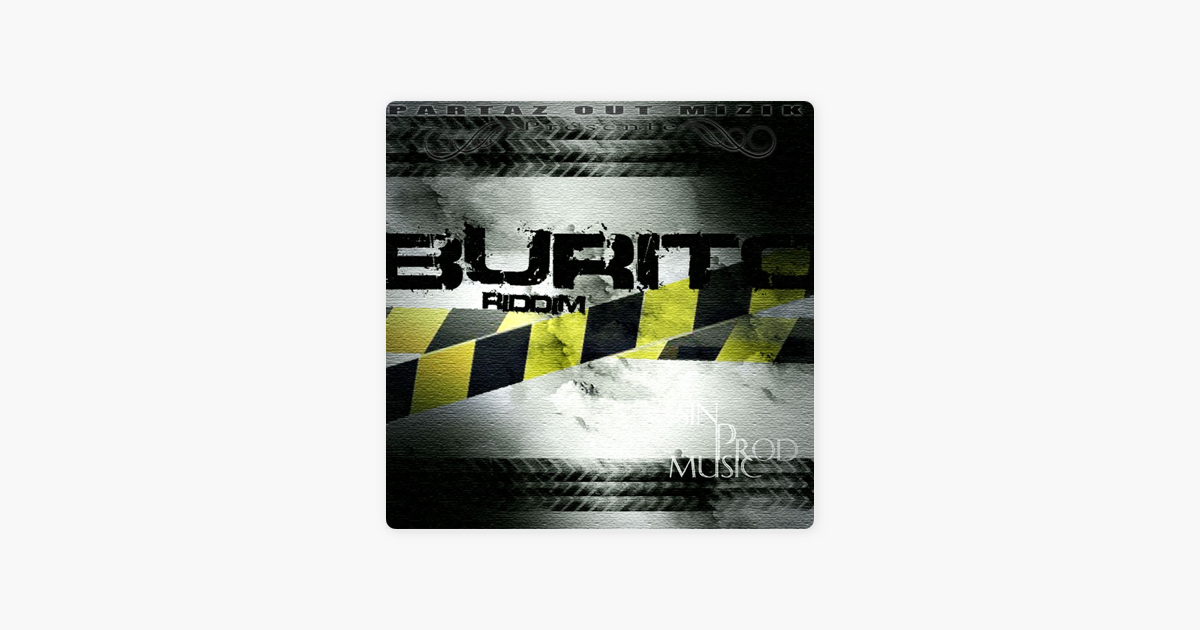Burito Riddim (Instrumental) - Single by Sin Prod
