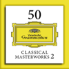 50 Classical Masterworks 2 - Various Artists